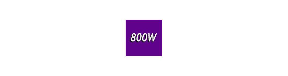 800 - 900 Watts